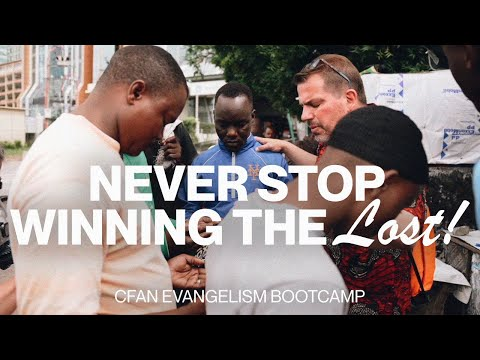 Never Stop Winning the Lost!  CfaN Bootcamp Initiation
