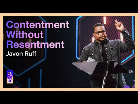 Contentment Without Resentment  Pastor Javon Ruff