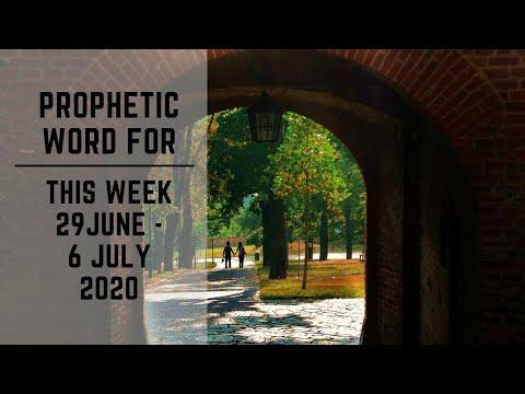 Prophetic Word for This Week 29 June 2020