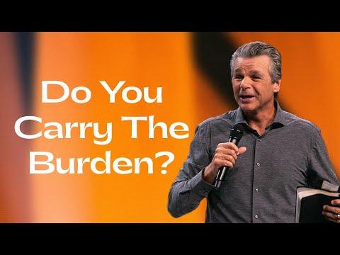 Do You Carry The Burden  Pastor Jentezen Franklin