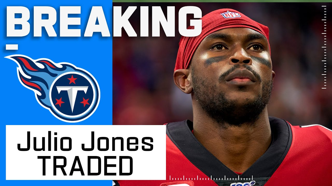BREAKING: Julio Jones Gets Traded to the Titans