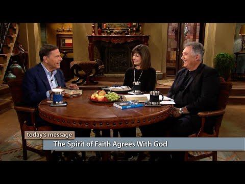 The Spirit of Faith Agrees With God