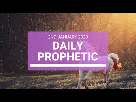 Daily Prophetic  2 January 2020 4 of 4