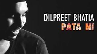 Pata Ni Ae Hunda - Acoustic - dilpreet.bhatia ,