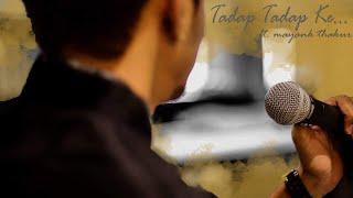 Tadap tadap ke by Mayank Thakur - aarvie96 , Others