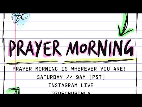 Day 6 of 21 Days of Prayer  Prayer Morning with Pastor Chad Veach