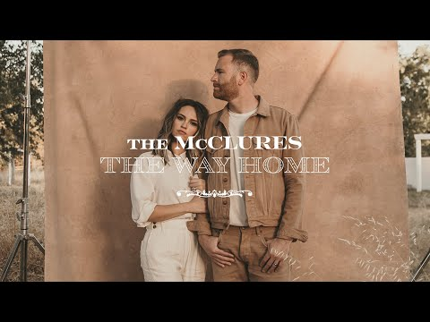 The Way Home - The McClures  Promo