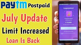 Paytm Postpaid Update July 2019 ¦ Paytm Postpaid new Update Limit Increased ¦ Paytm Loan Is Back