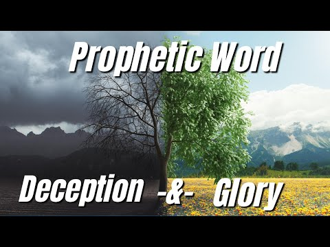 Prophetic Word 2020: Deception & Clarity