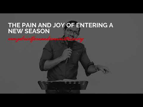 THE PAIN AND THE GREAT JOY OF ENTERING INTO A NEW SEASON, PROPHETIC WORD JUNE 22 2021