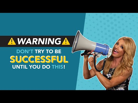 WARNING: Dont Try to be Successful Until You Do This  How to be Successful  Terri Savelle Foy