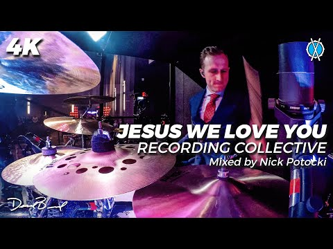 Jesus We Love You Drum Cover // The Recording Collective // Mixed by Nick Potocki
