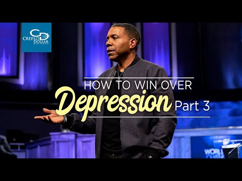 How to Win Over Depression Pt. 3 - Episode 6