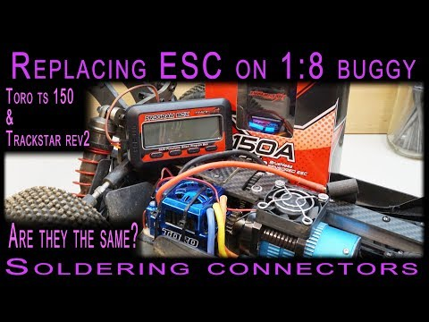Replacing ESC on 1:8 buggy [soldering connectors] Toro & trackstar the same ESC? - UCZ_m7cuffdBd2w-6FM_eB1Q