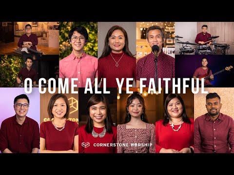 O Come All Ye Faithful  Cornerstone Worship