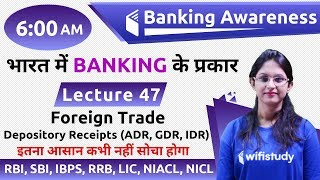 6:00 AM - Banking Awareness by Sushmita Ma'am | Foreign Trade, Depository Receipts (ADR, GDR, IDR)