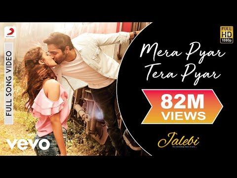 Mera Pyar Tera Pyar - Full Song      Arijit Singh   Varun & Rhea   Jalebi - UC3MLnJtqc_phABBriLRhtgQ