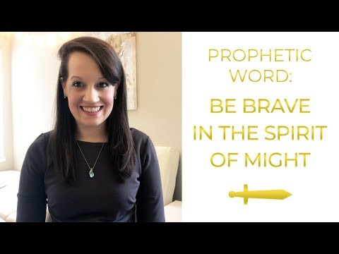 Prophetic Word: The Spirit of Might is coming Upon You