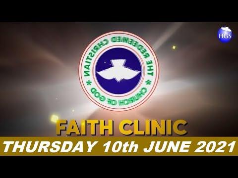 RCCG JUNE 10th 2021 FAITH CLINIC