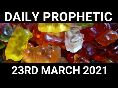 Daily Prophetic 23 March 2021 5 of 7