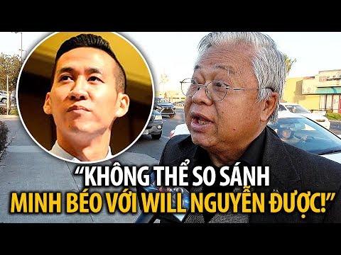 """Ô. Nguyễn Tấn Lạc: """"Không thể so sánh Minh Béo với Will Nguyen được!"""""""