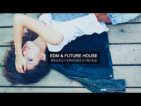 EDM & Future House Mix 2017 - Best of Electro Dance Party Music - UCAHlZTSgcwNNpf8LV3E6kDQ