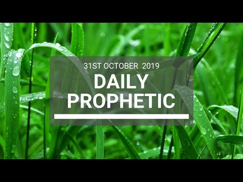 Daily Prophetic 31 October 2019 Word 5