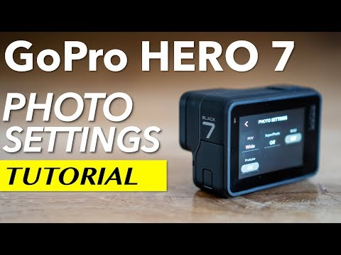 GoPro Hero 7 - Photo Settings Tutorial and Tips