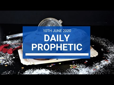 Daily Prophetic 10 June 2020 3 of 7