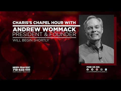 Chapel - 1  w/ Andrew Wommack - January 12, 2021