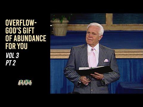 Overflow- God's Gift of Abundance for You, Vol. 3 Pt.2  Jesse Duplantis