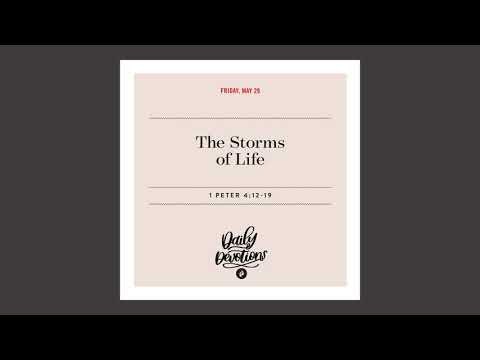 The Storms of Life - Daily Devotional