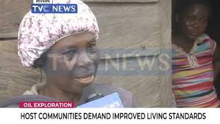 Oil Exploration: Host Communities demand improved living standards