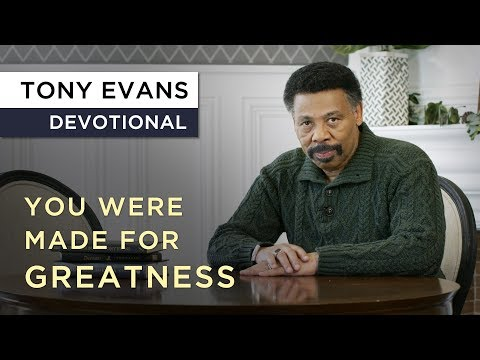 Greatness is Your Destiny  Devotional by Tony Evans