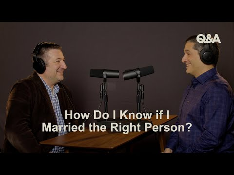 Jared Wilson & Afshin Ziafat  How Do I Know if I Married the Right Person  TGC Q&A