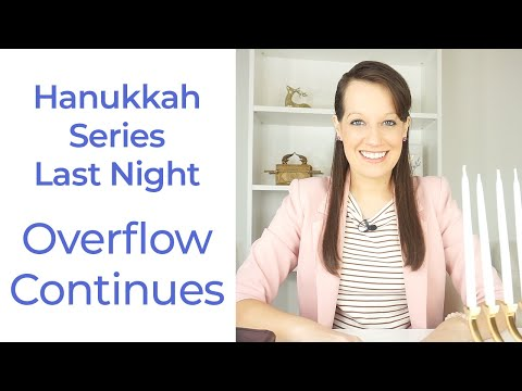 Hanukkah Prophetic Word- The Overflow Continues