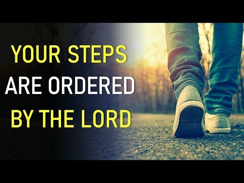 YOUR STEPS ARE ORDERED BY THE LORD - BIBLE PREACHING  PASTOR SEAN PINDER