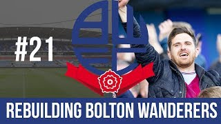 Football Manager 2019 Live Stream - Bolton Wanderers - Episode 21