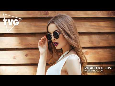 Vitaco & G-Love - World Hold On - UCouV5on9oauLTYF-gYhziIQ