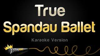 Spandau Ballet - True (Karaoke Version)