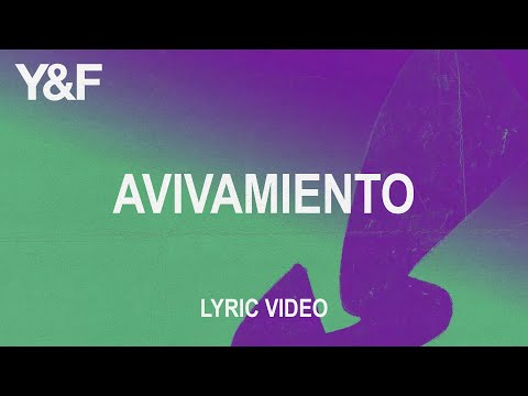 Avivamiento (Official Lyric Video)  Hillsong Young & Free