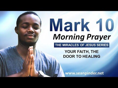 Your FAITH the DOOR to HEALING - Morning Prayer