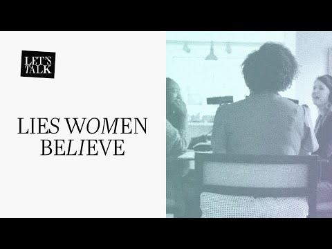 Let's Talk: Lies Women Believe