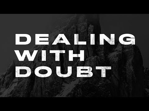 Dealing with Doubt - Face the Giant Part 1 with Pastor Jeremy Foster
