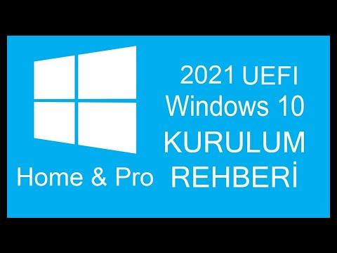 Baştan Sona UEFI Windows 10 Home & Pro Kurulum Rehberi 2021