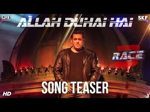 ALLAH DUHAI HAI LYRICS - Race 3 Song | Salman Khan