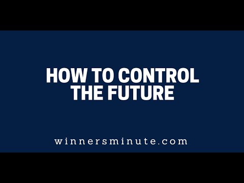 How to Control the Future // The Winner's Minute With Mac Hammond