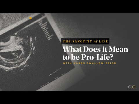 What Does it Mean to be Pro-Life?