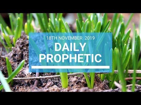 Daily Prophetic 18 November Word 1