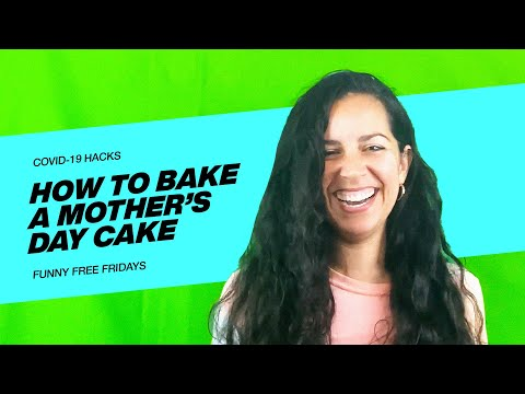 VOUS COVID-19 Hack - How To Bake A Mother's Day Cake with Ileana Montalvo